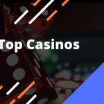 A Brief Info About Top Casinos