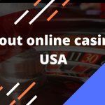 What should you know about online casinos USA?